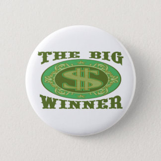 THE BIG WINNER 2 INCH ROUND BUTTON