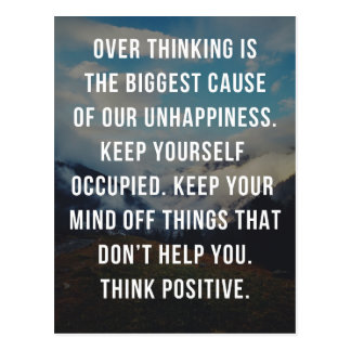 The Biggest Cause Of Unhappiness Quote Postcard