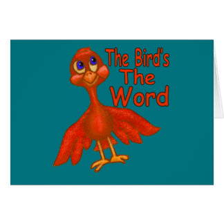 The Bird's The Word Card