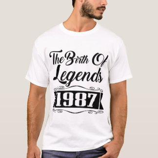 THE BIRTH OF LEGENDS 1987 T-Shirt