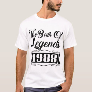 THE BIRTH OF LEGENDS 1988 T-Shirt