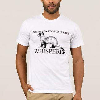 The Black-Footed Ferret Whisperer T-Shirt