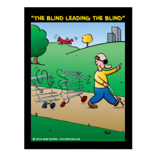 """The Blind Leading The Blind"" Postcard"