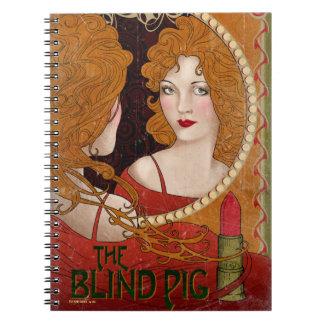 The Blind Pig Vintage Artwork Notebooks