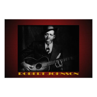 The Blues of Robert Johnson 36 x 24 Poster