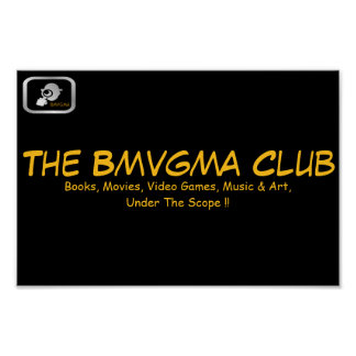 The Bmvgma Club Poster with slogan and logo.