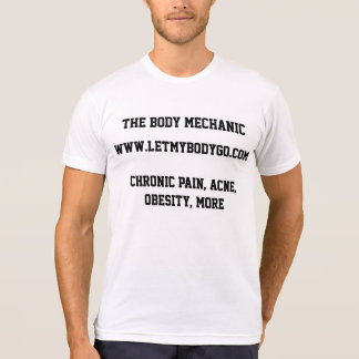 THE BODY MECHANIC T-Shirt