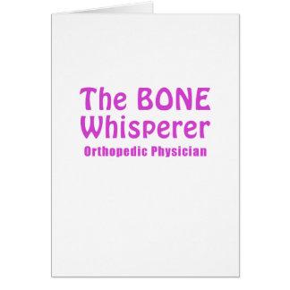 The Bone Whisperer Orthopedic Physician Card