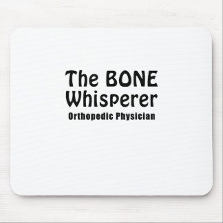 The Bone Whisperer Orthopedic Physician Mouse Pad
