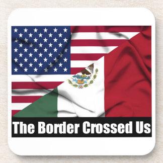 The Border Crossed Us Coasters