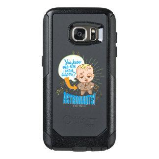 The Boss Baby | Astronauts OtterBox Samsung Galaxy S7 Case