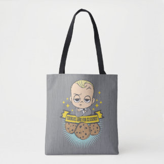 The Boss Baby | Baby & Cookies are for Closers! Tote Bag