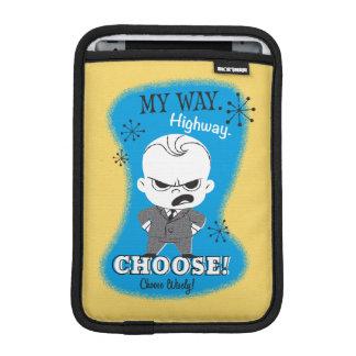 The Boss Baby | My Way. Highway. iPad Mini Sleeve