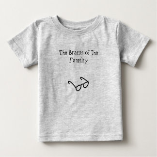 The Brains of the Familiy Baby T-Shirt