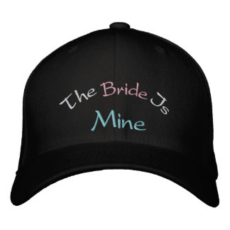 The Bride Is Mine Embroidered Hat