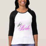 The Bride Pink and Black T Shirt