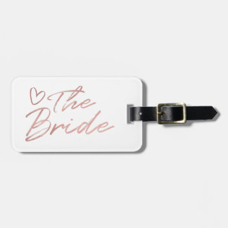 The Bride - Rose Gold faux foil luggage tag