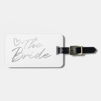 The Bride - Silver faux foil luggage tag