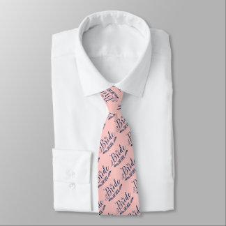 The Bride Tribe Dark BlueText On  Light Pink Tie