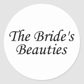 The Brides Beauties Classic Round Sticker