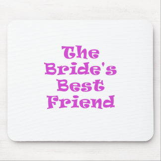 The Brides Best Friend Mouse Pad