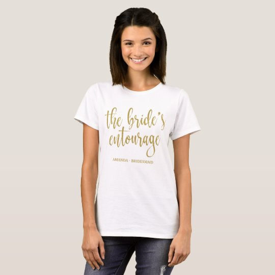 The Bride's Entourage Gold Glitter Calligraphy T-Shirt