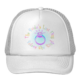 The Bride's Last Fling Before the Ring Trucker Hat