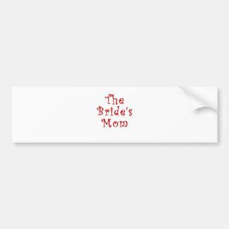 The Brides Mom Bumper Sticker
