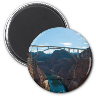 The Bridge over Hoover Dam Magnet
