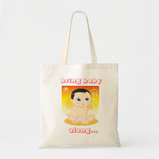 "the ""Bring Baby Along"" Tote"