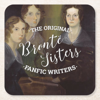 The Bronte Sisters - The Original Fanfic Writers Square Paper Coaster