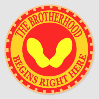 The Brotherhood Begins Right Here Classic Round Sticker