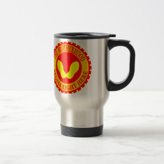 The Brotherhood Begins Right Here Travel Mug