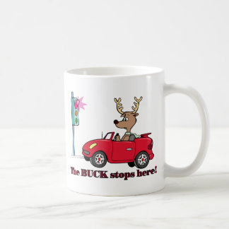 The buck stops here coffee mug