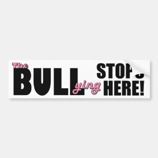 The Bull-ying Stops Here Pink Bumper Sticker