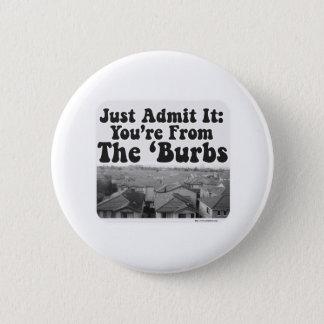 The Burbs 2 Inch Round Button