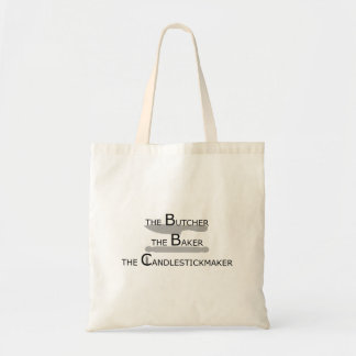 The Butcher The Baker The Candlestickmaker Tote Bag