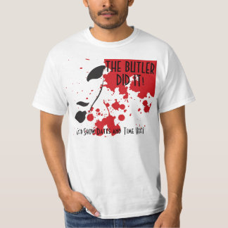 The Butler Did It T-Shirt