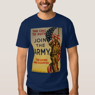 The Call to Duty - Join the Army Shirts
