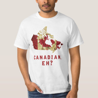The Canadian, Eh T-Shirt