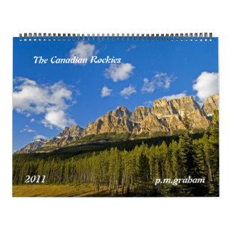 The Canadian Rockies 2011 Wall Calendar
