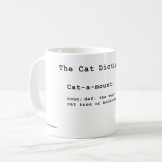 The Cat Dictionary: Cat-a-mount Coffee Mug