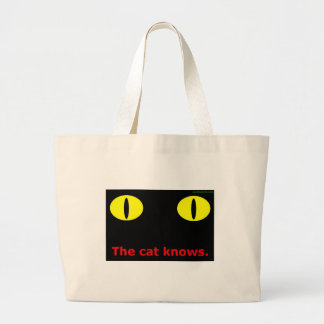 The cat knows. large tote bag