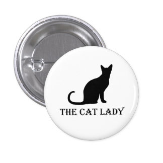 The Cat Lady Pinback Badge Button