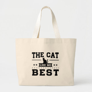 The Cat Like Me Best Large Tote Bag