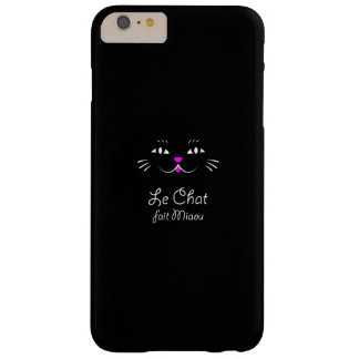 The Cat Says Meow!  Funny French Kitty Cat Barely There iPhone 6 Plus Case