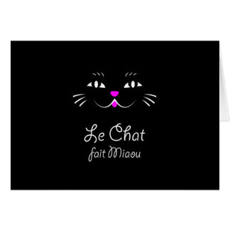 The Cat Says Meow!  Funny French Kitty Cat Greeting Card