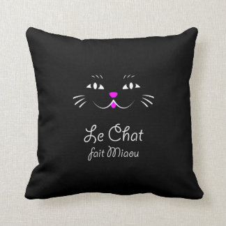 The Cat Says Meow!  Funny French Kitty Cat Pillow