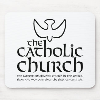 The Catholic Church. Largest Charismatic Church Mousepads