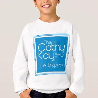 The Cathy Kay Show - Be Inspired Sweatshirt